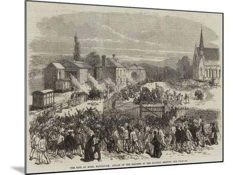The Riot at Mold, Flintshire, Attack on the Soldiers at the Railway Station--Mounted Giclee Print