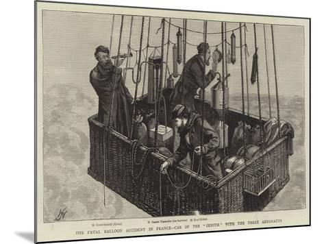 The Fatal Balloon Accident in France, Car of the Zenith with the Three Aeronauts--Mounted Giclee Print