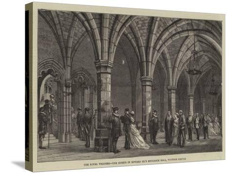 The Royal Wedding, the Guests in Edward Iii's Entrance Hall, Windsor Castle--Stretched Canvas Print