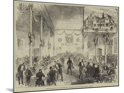 Lord Hartington at Newcastle-On-Tyne, Luncheon in the New Science and Art Schools--Mounted Giclee Print