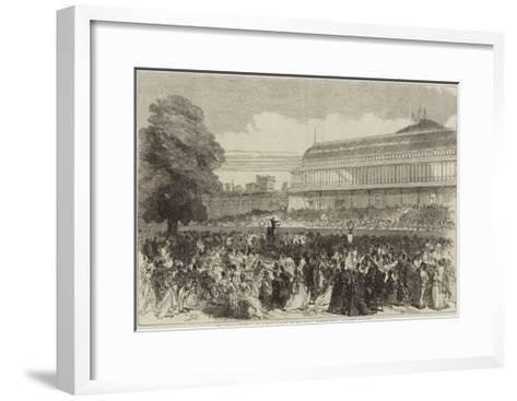The Choral Festival on Saturday Last at the Royal Horticultural Society's Gardens--Framed Art Print