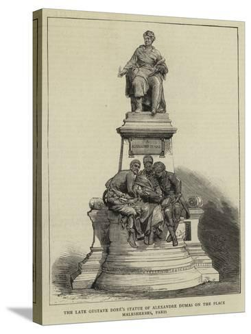 The Late Gustave Dore's Statue of Alexandre Dumas on the Place Malesherbes, Paris--Stretched Canvas Print