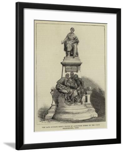 The Late Gustave Dore's Statue of Alexandre Dumas on the Place Malesherbes, Paris--Framed Art Print