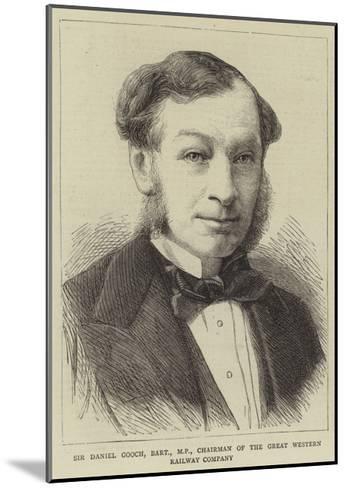 Sir Daniel Gooch, Baronet, Mp, Chairman of the Great Western Railway Company--Mounted Giclee Print