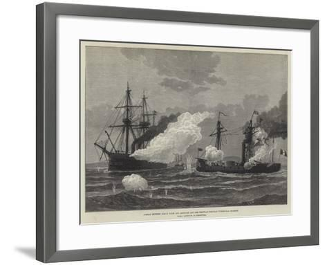 Combat Between Hmss Shah and Amethyst and the Peruvian Ironclad Turret-Ram Huascar--Framed Art Print