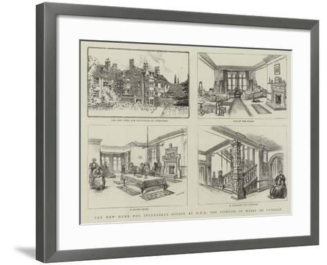 The New Home for Incurables Opened by Hrh the Princess of Wales on Tuesday--Framed Art Print