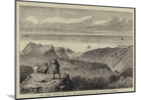 The Coming Transit of Venus, the Triangulation of the Island of Rodriguez--Mounted Giclee Print