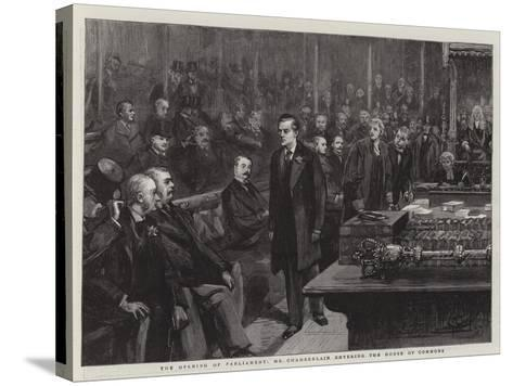 The Opening of Parliament, Mr Chamberlain Entering the House of Commons--Stretched Canvas Print