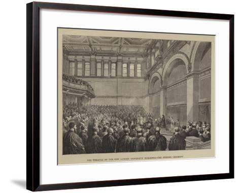 The Theatre of the New London University Buildings, the Opening Ceremony--Framed Art Print