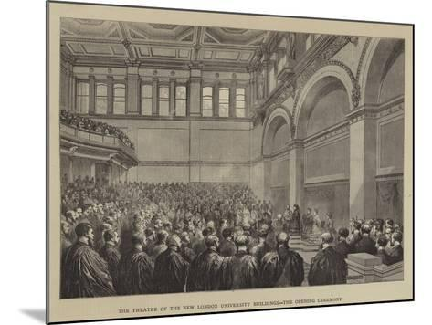 The Theatre of the New London University Buildings, the Opening Ceremony--Mounted Giclee Print