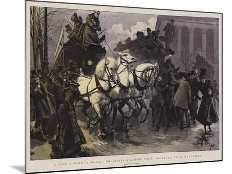 A Busy Corner in Paris, Omnibuses Starting from the Place De La Madeleine--Mounted Giclee Print