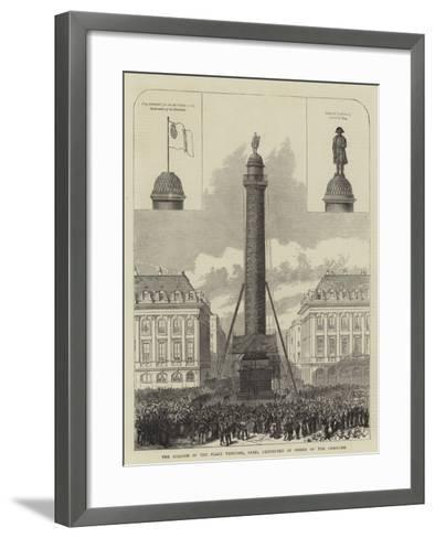 The Column in the Place Vendome, Paris, Destroyed by Order of the Commune--Framed Art Print