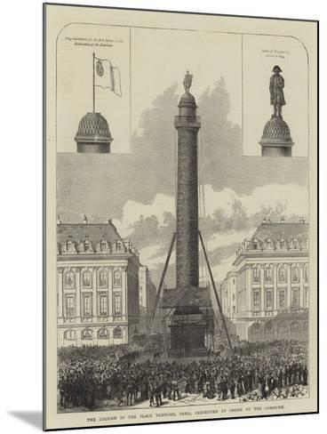 The Column in the Place Vendome, Paris, Destroyed by Order of the Commune--Mounted Giclee Print