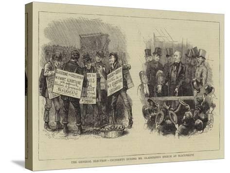 The General Election, Incidents During Mr Gladstone's Speech at Blackheath--Stretched Canvas Print