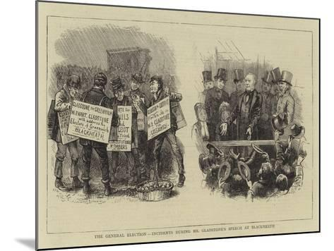 The General Election, Incidents During Mr Gladstone's Speech at Blackheath--Mounted Giclee Print