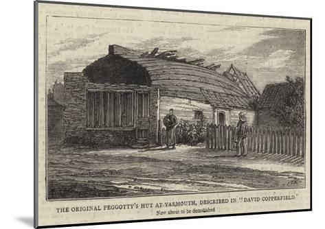 The Original Peggotty's Hut at Yarmouth, Described in David Copperfield--Mounted Giclee Print