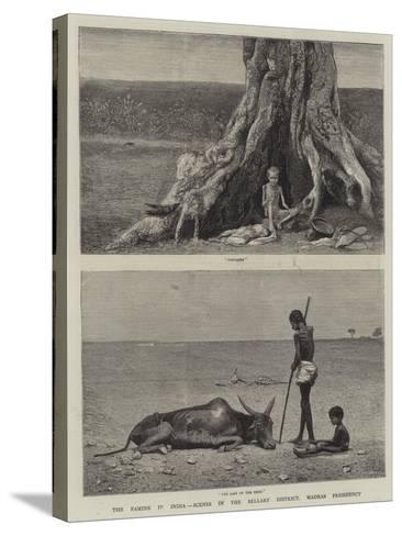 The Famine in India, Scenes in the Bellary District, Madras Presidency--Stretched Canvas Print