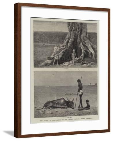 The Famine in India, Scenes in the Bellary District, Madras Presidency--Framed Art Print