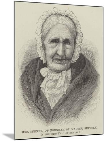 Mrs Turner, of Fornham St Martin, Suffolk, in the 101st Year of Her Age--Mounted Giclee Print