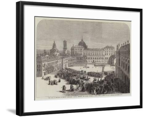 The War, a Brigade of French Artillery Passing Through the Piazza Castello, Turin--Framed Art Print