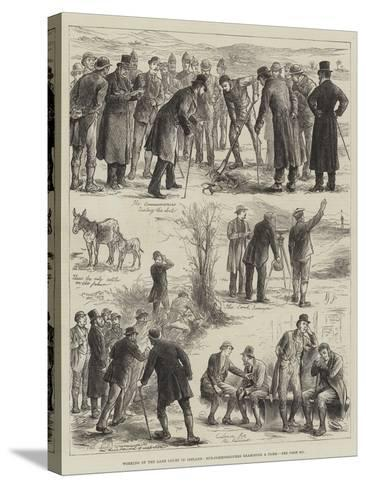 Working of the Land Court in Ireland, Sub-Commissioners Examining a Farm--Stretched Canvas Print