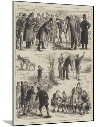 Working of the Land Court in Ireland, Sub-Commissioners Examining a Farm--Mounted Giclee Print