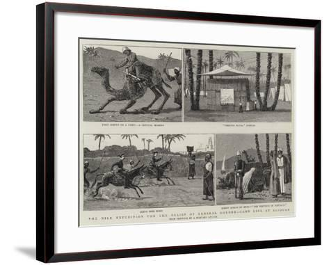 The Nile Expedition for the Relief of General Gordon, Camp Life at Assouan--Framed Art Print
