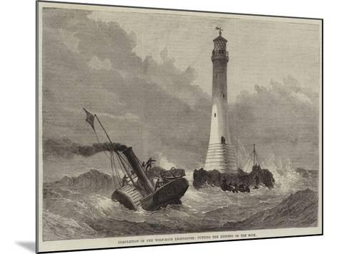 Completion of the Wolf-Rock Lighthouse, Putting the Keepers on the Rock--Mounted Giclee Print