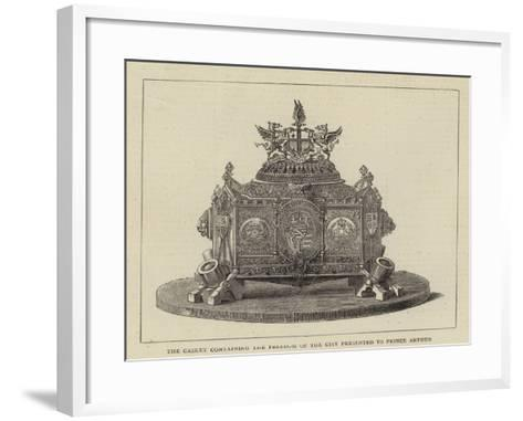 The Casket Containing the Freedom of the City Presented to Prince Arthur--Framed Art Print