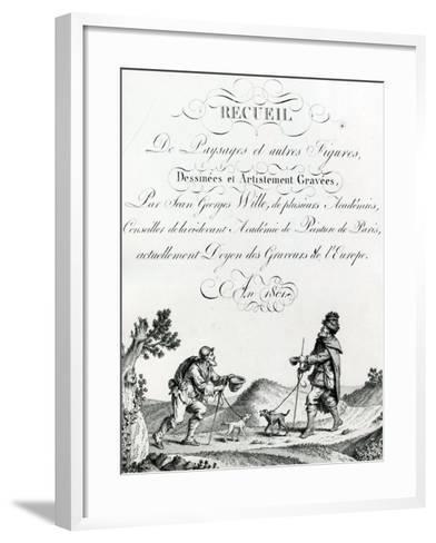 Recueil De Paysages Et Autres Figures, Dessinees Et Artistement Gravees by Johann Georg Wille, 1801--Framed Art Print