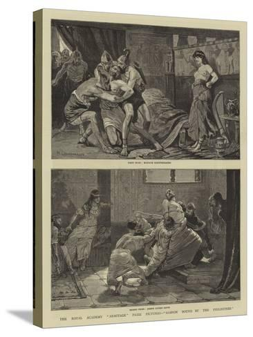 The Royal Academy Armitage Prize Pictures, Samson Bound by the Philistines--Stretched Canvas Print