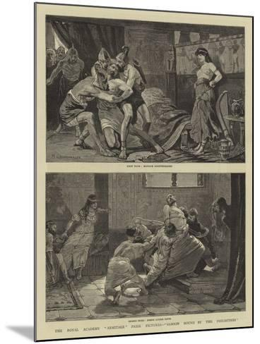 The Royal Academy Armitage Prize Pictures, Samson Bound by the Philistines--Mounted Giclee Print
