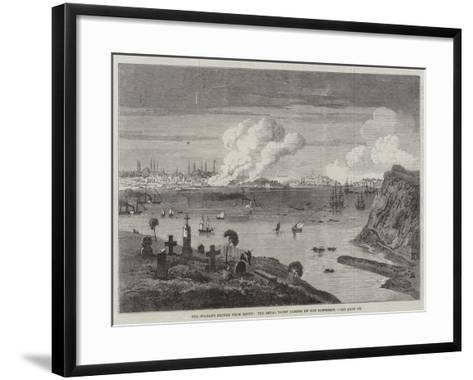 The Sultan's Return from Egypt, the Royal Yacht Passing Up the Bosphorus--Framed Art Print