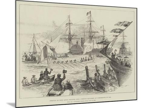 Arrival of King Louis Philippe and a French Squadron at Portsmouth in 1844--Mounted Giclee Print