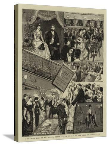 A Charity Ball in the Opera House, Cairo, in Aid of the Poor of Alexandria--Stretched Canvas Print
