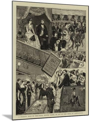 A Charity Ball in the Opera House, Cairo, in Aid of the Poor of Alexandria--Mounted Giclee Print