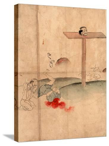 Sarasikubi No Zu, Beheading. with Blood Gushing from the Neck; a Bound Prisoner Kneels Nearby--Stretched Canvas Print