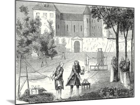 Experiment Conducted in 1746 by Lemonnier in the Monastry of Chartreux to Measure the Speed of Elec--Mounted Giclee Print