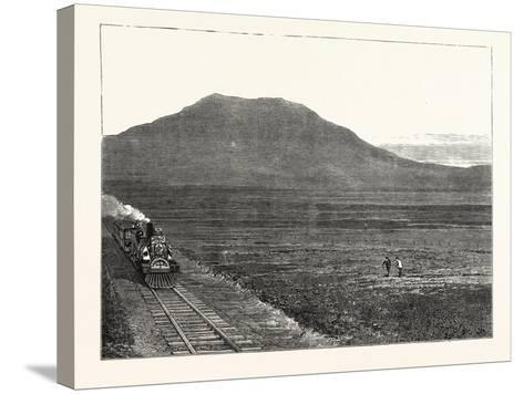 The Extension of the Natal Railway to Charlestown Majuba Hill: the Line at the Foot of Majuba Hill--Stretched Canvas Print