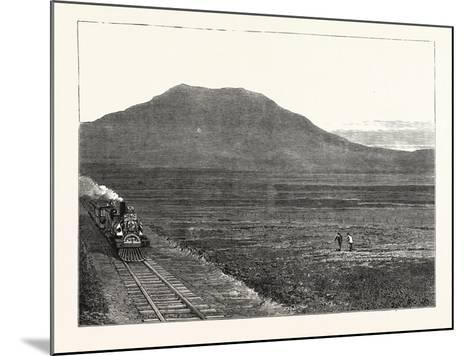 The Extension of the Natal Railway to Charlestown Majuba Hill: the Line at the Foot of Majuba Hill--Mounted Giclee Print