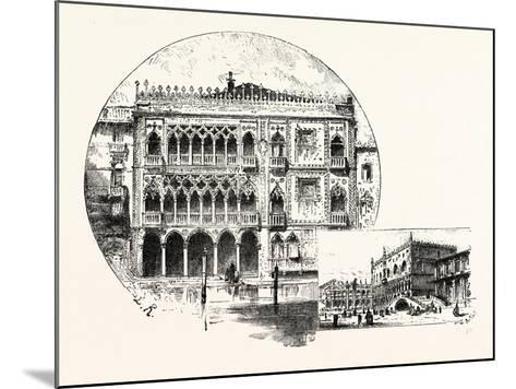 Ca' D'Oro Palace on the Grand Canal (Left) Palace of the Doges (Right) Venice--Mounted Giclee Print