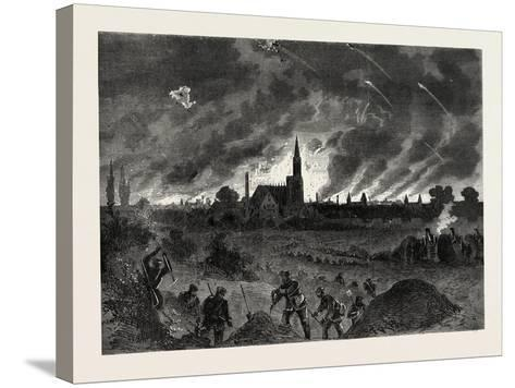 Franco-Prussian War: Strasbourg Fire During the Night Bombing of 25 August 1870--Stretched Canvas Print