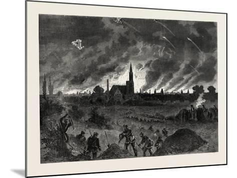 Franco-Prussian War: Strasbourg Fire During the Night Bombing of 25 August 1870--Mounted Giclee Print