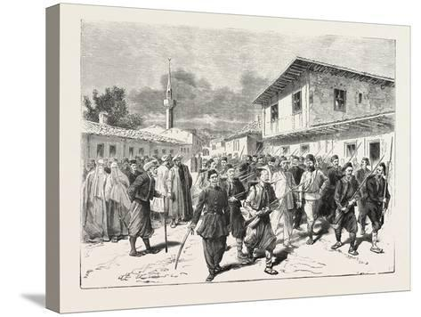 The War: a Party of Insurgents Being Conducted to Prison by the Turks, 1876--Stretched Canvas Print