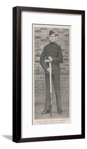 Hrh Prince Arthur of Connaught, Whose Regiment Is Ordered to South Africa--Framed Art Print