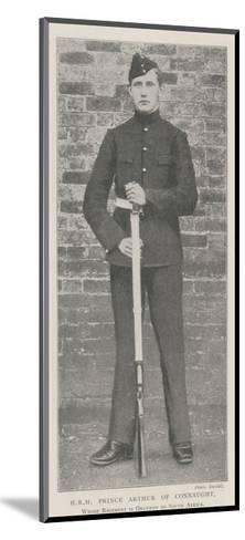 Hrh Prince Arthur of Connaught, Whose Regiment Is Ordered to South Africa--Mounted Giclee Print