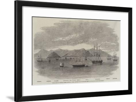 The Fleet in China under Admiral Jones Assembled Off Kintang Prior to the Occupation of Chusan--Framed Art Print