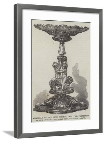 Memorial of the Late Colonel Lacy Yea, Presented to the 1st Battalion Royal Fusiliers--Framed Art Print