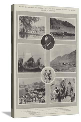 Recent Exploration in Central Asia, Dr Sven Hedin's Attempt to Reach Lhassa in Disguise--Stretched Canvas Print