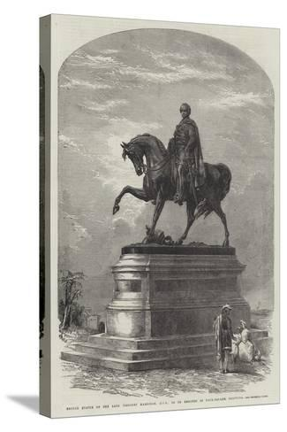 Bronze Statue of the Late Viscount Hardinge, Gcb, to Be Erected in Tank-Square, Calcutta--Stretched Canvas Print
